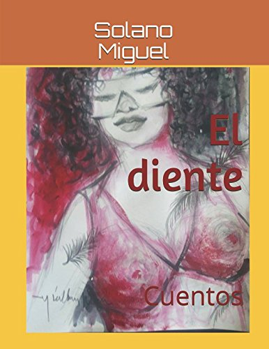 El diente: Cuentos (Spanish Edition)