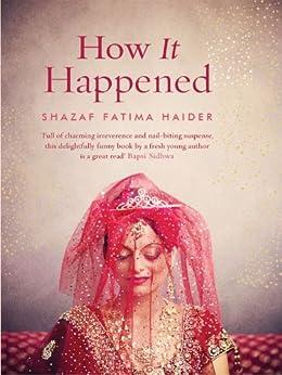 How It Happened by [Haider, Shazaf Fatima]