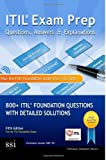 ITIL Exam Prep Questions, Answers and Explanations : 800+ ITIL Foundation Questions with Detailed Solutions, Scordo, Christopher, 0989470318