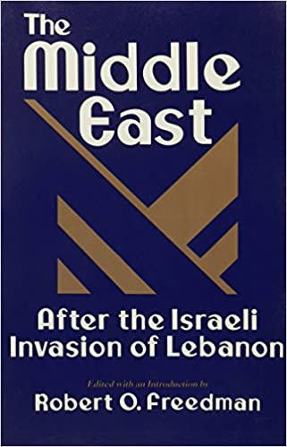 The Middle East After the Israeli Invasion of Lebanon (Contemporary Issues in the Middle East (Paperback))
