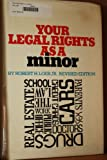 Your Legal Rights As a Minor, Robert Loeb, 0531022315