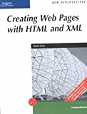 New Perspectives on Creating Web Pages with HTML and XML (New Perspectives Series)