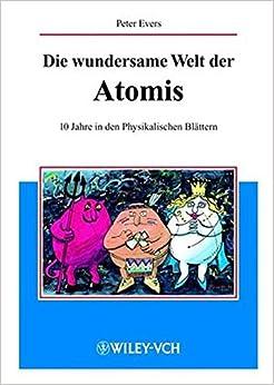 Book Die Wundersame Welt Der Atomis: 10 Jahre in Den Physikalischen Blattern