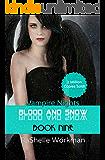 Blood and Snow 9: Vampire Nights
