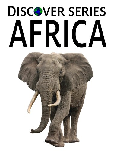 (Africa: Discover Series Picture Book for Children (Kindle Kids)