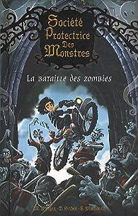 Société Protectrice des Monstres, Tome 5 : La bataille des zombies par Matthew Morgan