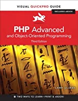 PHP Advanced and Object-Oriented Programming, 3rd Edition Front Cover