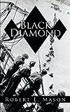 Black Diamond, Robert L. Mason, 1438980337