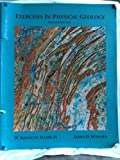Exercises in Physical Geology, Hamblin, W. Kenneth and Howard, James D., 0023495103