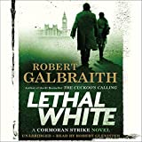 """Lethal White - A Cormoran Strike Novel"" av Robert Galbraith"