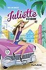 Juliette, tome 3 : Juliette à La Havane par Brasset