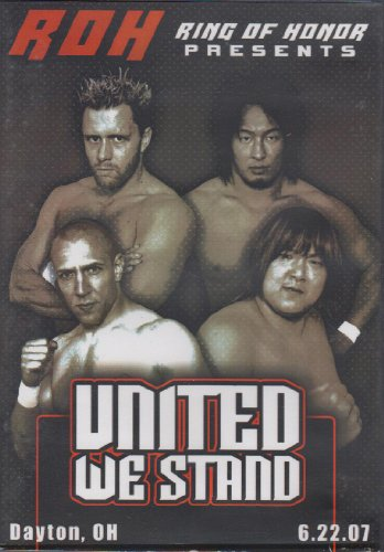 Ring of Honor Presents - United We Stand - Dayton, OH - - Ring Of United Honor