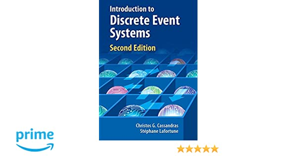 Introduction to discrete event systems christos g cassandras introduction to discrete event systems christos g cassandras stphane lafortune 9780387333328 amazon books fandeluxe Image collections