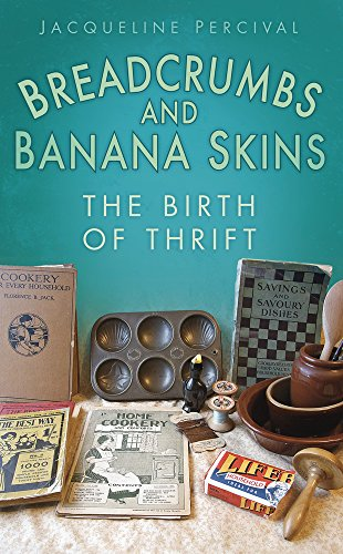 Breadcrumbs and Banana Skins: The Birth of Thrift