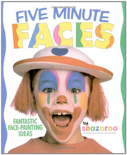 Five Minute Faces Fantastic Face painting