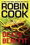 Death Benefit, Robin Cook, 1410444945