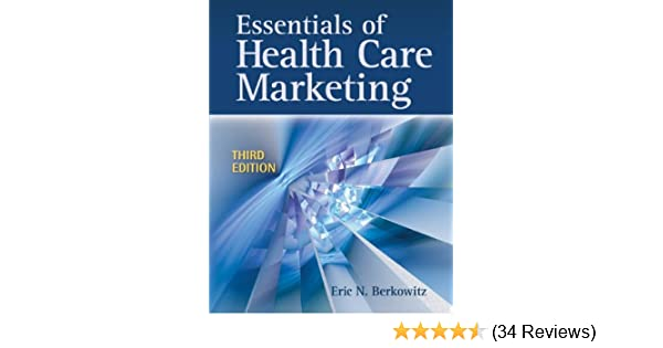 Amazon essentials of health care marketing ebook eric n amazon essentials of health care marketing ebook eric n berkowitz kindle store fandeluxe Images