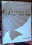 The Ultralight Pilot's Flight Training Manual 9781885703002
