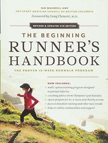 The Beginning Runner's Handbook: The Proven 13-Week RunWalk Program (Runners Handbook)