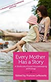 img - for Every Mother Has a Story: Volume 2 book / textbook / text book
