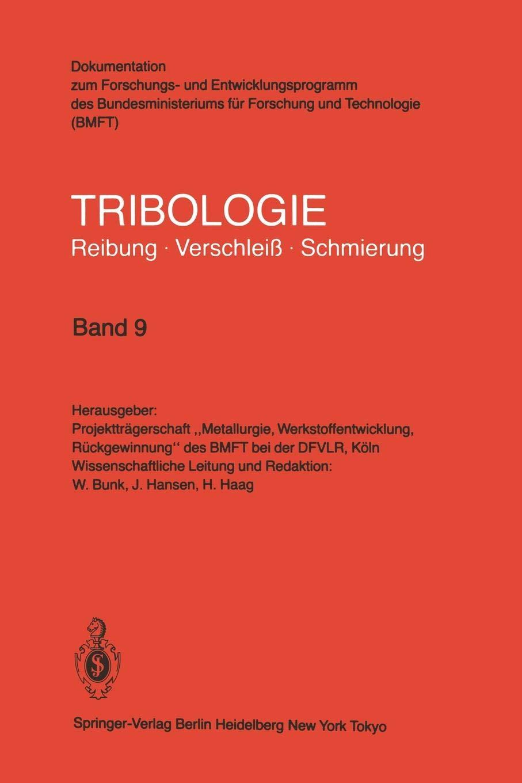 Oberflächenbehandlung · Abrasivverschleiß: Reibung Verschleiß Schmierung (German Edition) (Tribologie: Reibung Verschleiß Schmierung (9) Band 9)
