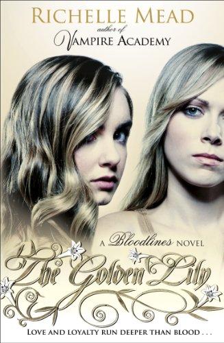 Bloodlines the golden lily book 2 ebook richelle mead amazon bloodlines the golden lily book 2 por mead richelle fandeluxe Gallery