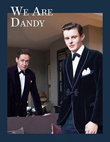 Image of We Are Dandy: The Elegant Gentleman around the World