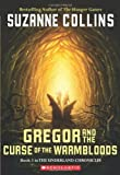 download ebook gregor and the curse of the warmbloods (underland chronicles, book 3) by suzanne collins (2006-07-01) pdf epub