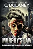 Front cover for the book Murphy's Law (Roads Less Traveled Book 2) by C. Dulaney