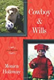 Cowboy and Wills, Monica Holloway, 1416595031