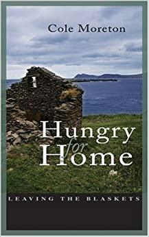 Hungry for Home: Leaving the Blaskets
