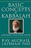 Basic Concepts in Kabbalah, Rav Laitman, 0973826886