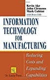 Information Technology for Manufacturing 9781574443592