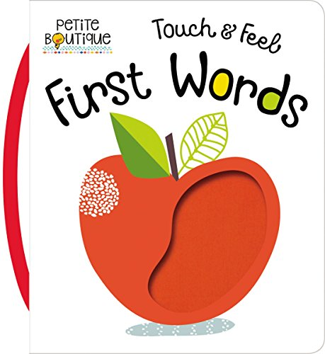 Touch and Feel First Words (Petite Boutique)