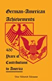 German-American Achievements, Don Heinrich Tolzmann, 0788419935