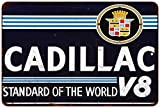 Cadillac V8 Standard of the World Vintage Look Reproduction 8x12 Metal Signs 8121082