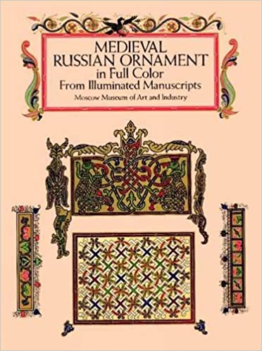 Medieval Russian Ornament in Full Color: From Illuminated Manuscripts (Dover Pictorial Archive)