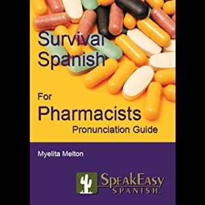 Survival Spanish for Pharmacists Audiobook