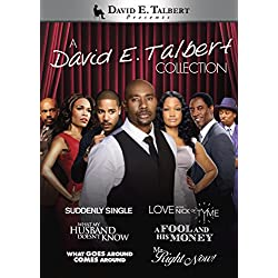 David E. Talbert Collection (Suddenly Single / Love in the Nick of Tyme / What My Husband Doesn't Know / A Fool and His Money / What Goes Around Comes Around / Mr. Right Now)