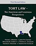 img - for Tort Law - The American and Louisiana Perspectives, Third Revised Edition book / textbook / text book