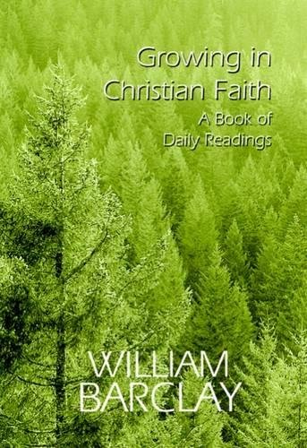 GROWING IN CHRISTIAN FAITH (The William Barclay Library) PDF