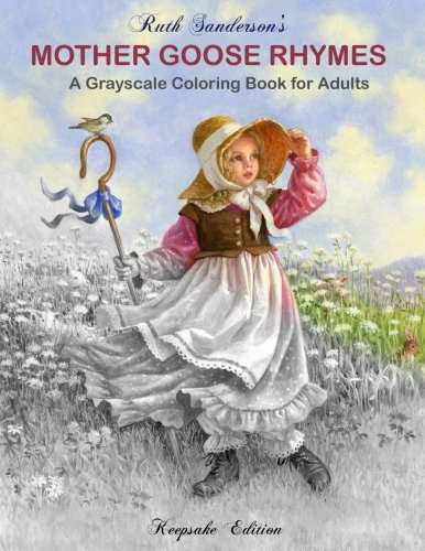 (Mother Goose Rhymes: Grayscale Coloring Book For Adults)