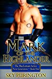 Mark of the Highlander (The MacLomain Series: Next Generation Book 1)