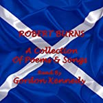 Robert Burns: A Collection of Poems & Songs | Robert Burns