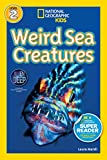 National Geographic Readers: Weird Sea Creatures