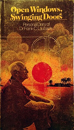 Open Windows, Swinging Doors: Personal Diary of Dr. Frank C. Laubach