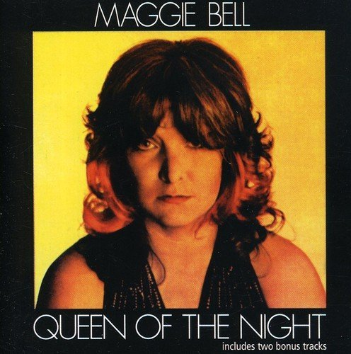 2006 Bell - Queen Of The Night by Maggie Bell (2006-02-28)
