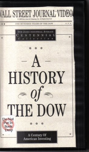 A History of The Dow: A Century of American Investing [VHS Videocassette, NOT an audiocassette] (Dow Jones Industrial Average Centennial Collection)