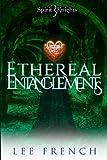 download ebook ethereal entanglements (spirit knights) (volume 3) pdf epub