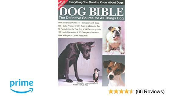 The Original Dog Bible Definitive New Source To All Things For Kristin Mehus Roe